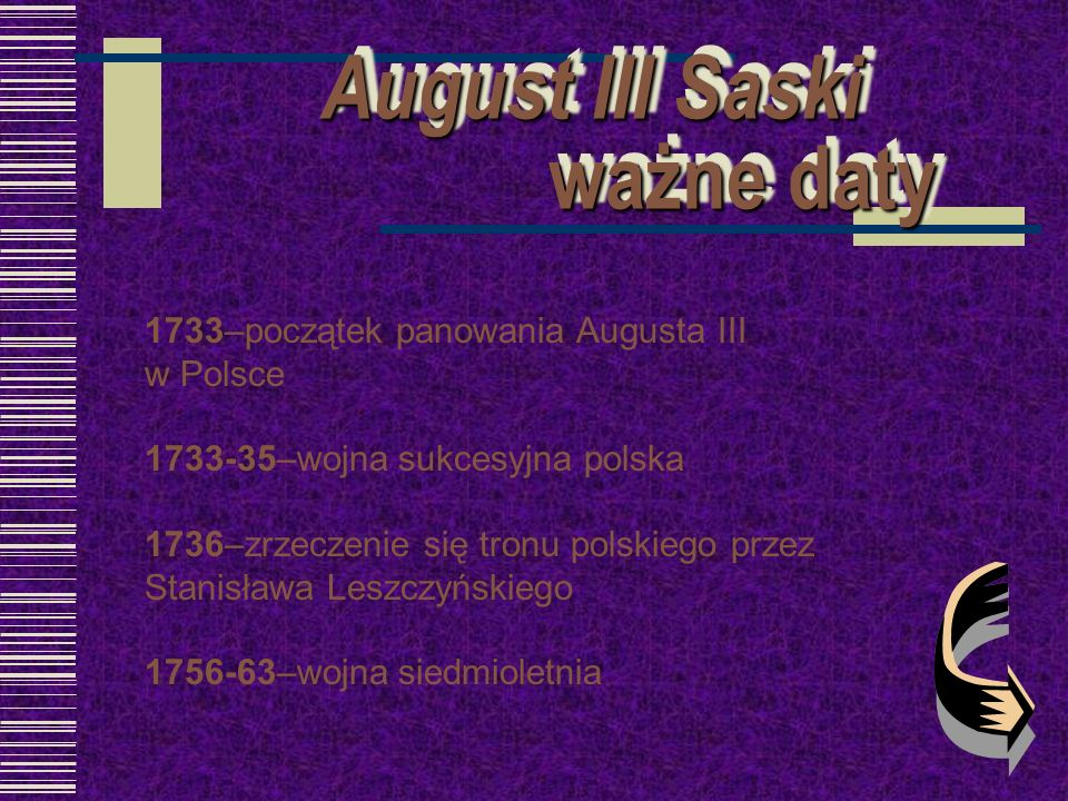 August III Saski ważne daty