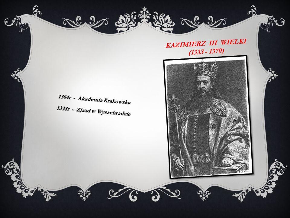 Kazimierz iii wielki (1333 - 1370)