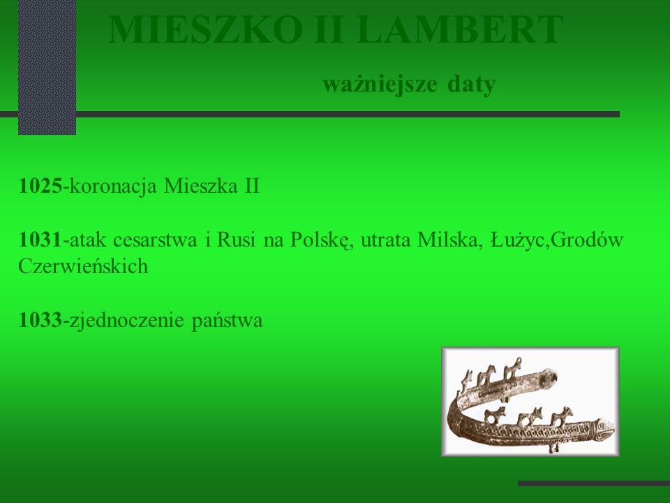 MIESZKO II LAMBERT ważniejsze daty
