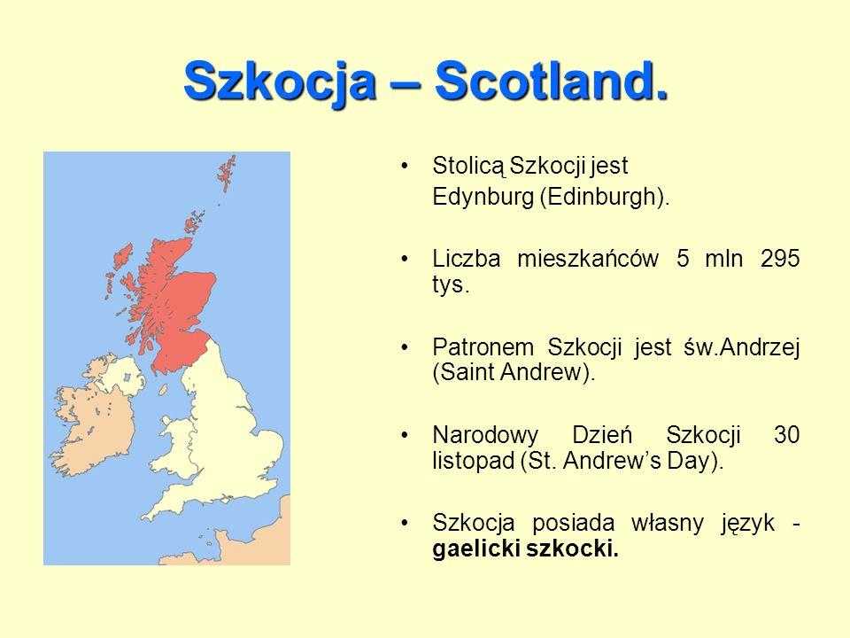 Szkocja – Scotland. Stolicą Szkocji jest Edynburg (Edinburgh).