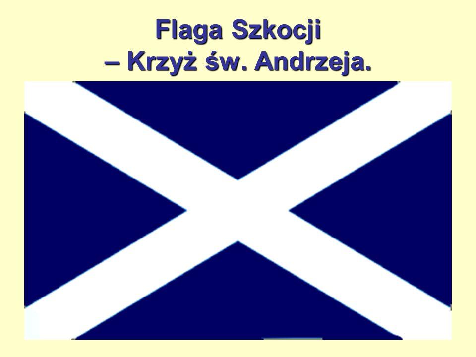 Flaga Szkocji – Krzyż św. Andrzeja.