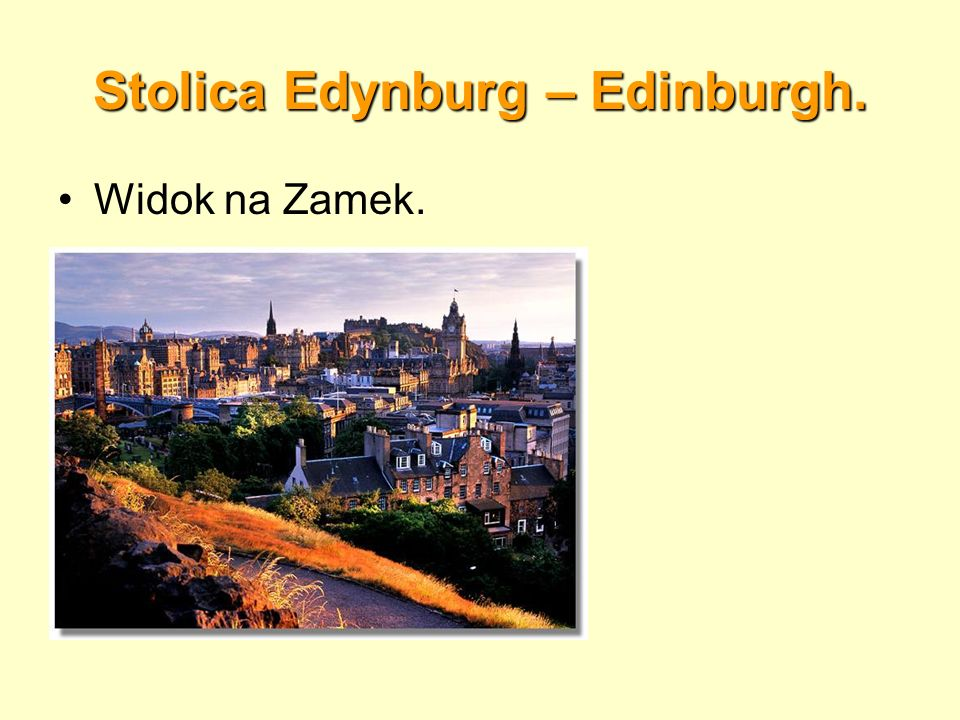 Stolica Edynburg – Edinburgh.