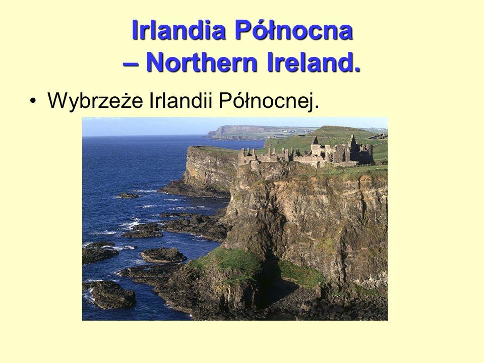 Irlandia Północna – Northern Ireland.
