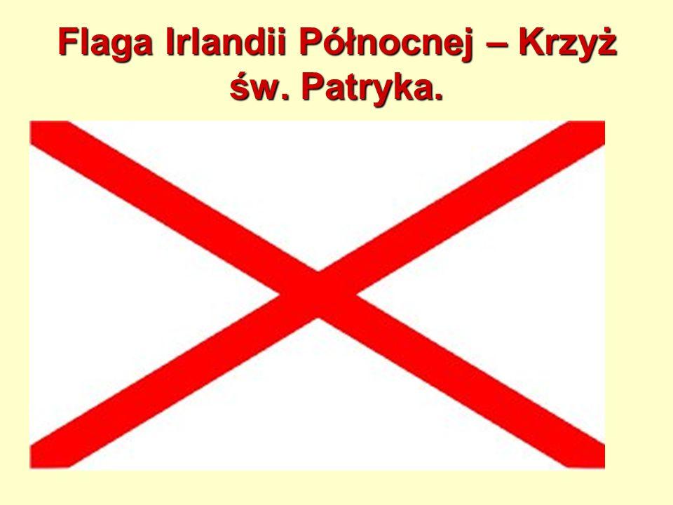 Flaga Irlandii Północnej – Krzyż św. Patryka.