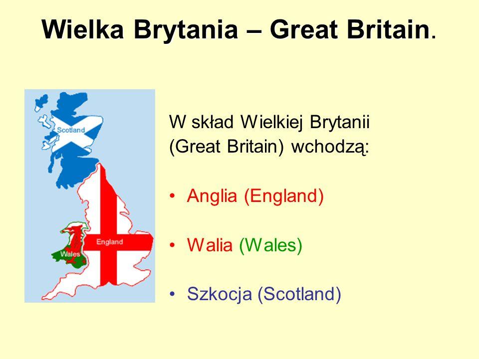 Wielka Brytania – Great Britain.