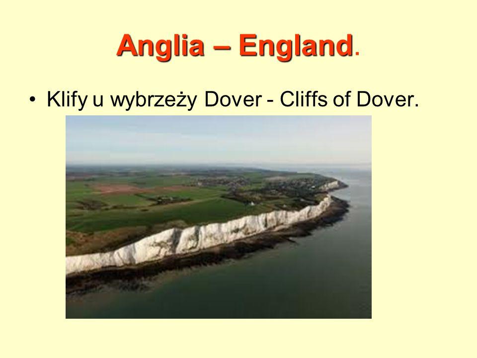 Anglia – England. Klify u wybrzeży Dover - Cliffs of Dover.