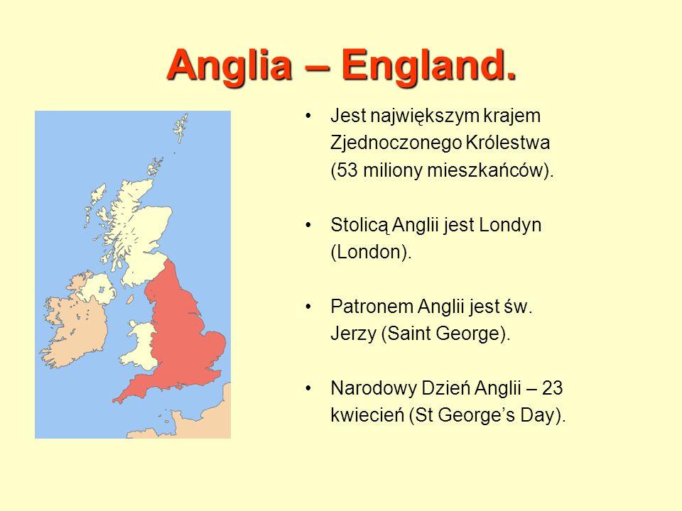 Anglia – England. Jest największym krajem Zjednoczonego Królestwa