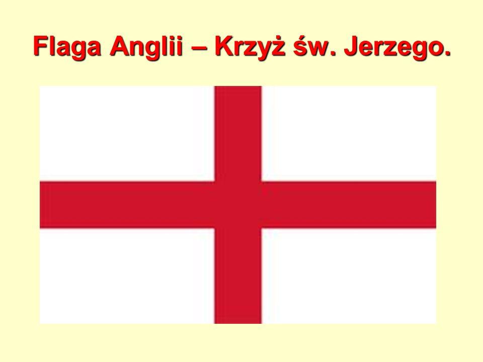 Flaga Anglii – Krzyż św. Jerzego.