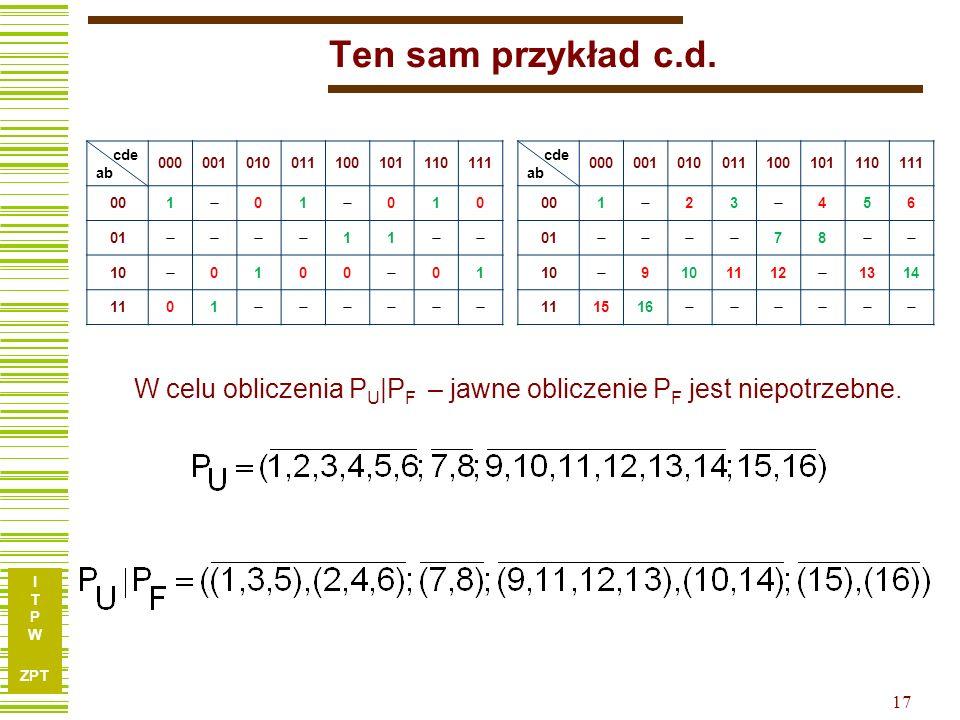 W celu obliczenia PU|PF – jawne obliczenie PF jest niepotrzebne.