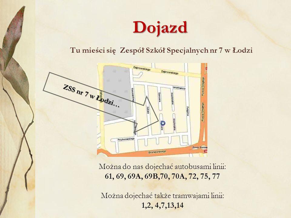 Tu mieści się Zespół Szkół Specjalnych nr 7 w Łodzi