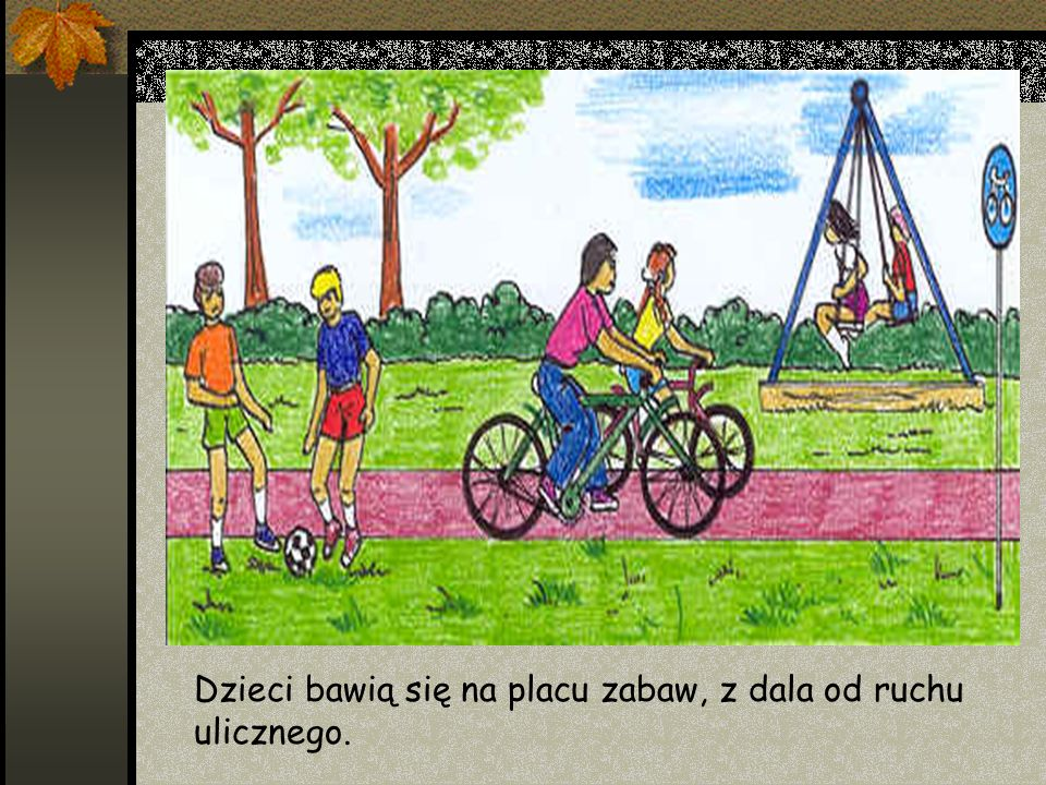 Dzieci bawią się na placu zabaw, z dala od ruchu ulicznego.