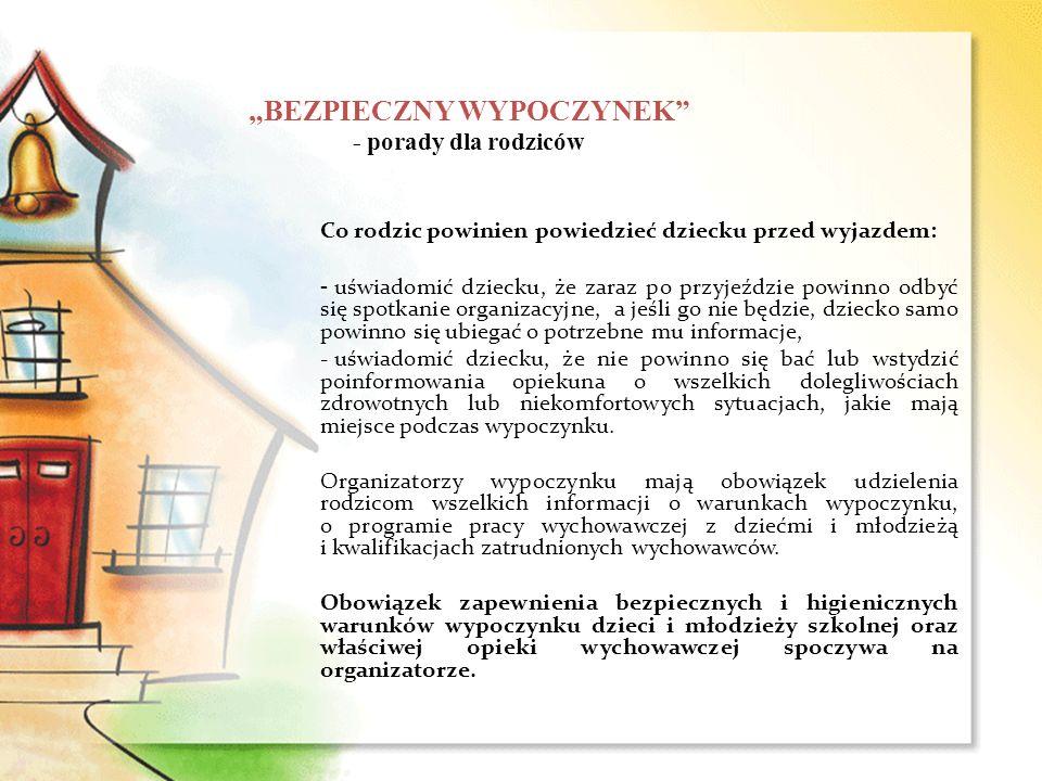 """""""BEZPIECZNY WYPOCZYNEK - porady dla rodziców"""