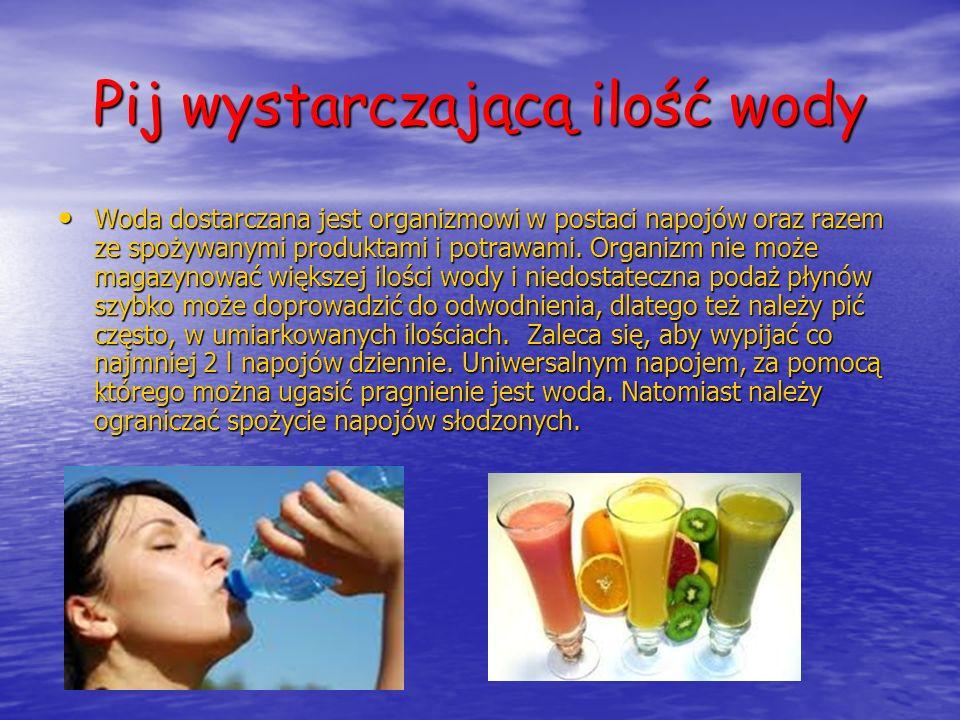 Pij wystarczającą ilość wody