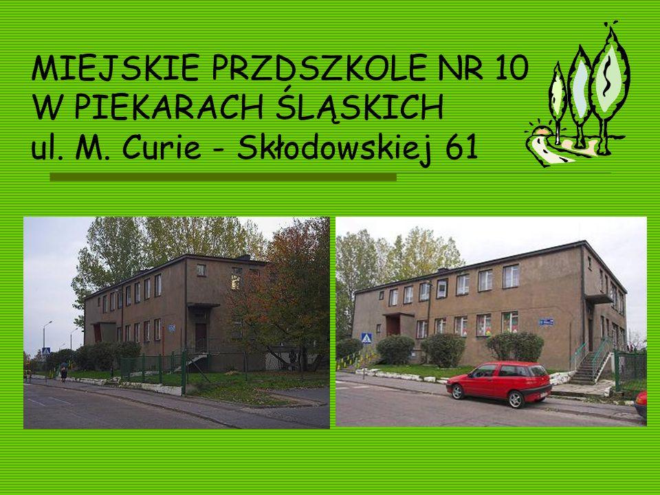 MIEJSKIE PRZDSZKOLE NR 10 W PIEKARACH ŚLĄSKICH ul. M