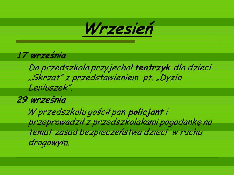 """Wrzesień 17 września. Do przedszkola przyjechał teatrzyk dla dzieci """"Skrzat z przedstawieniem pt. """"Dyzio Leniuszek ."""