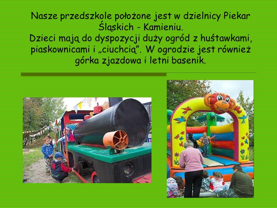 Nasze przedszkole położone jest w dzielnicy Piekar Śląskich - Kamieniu