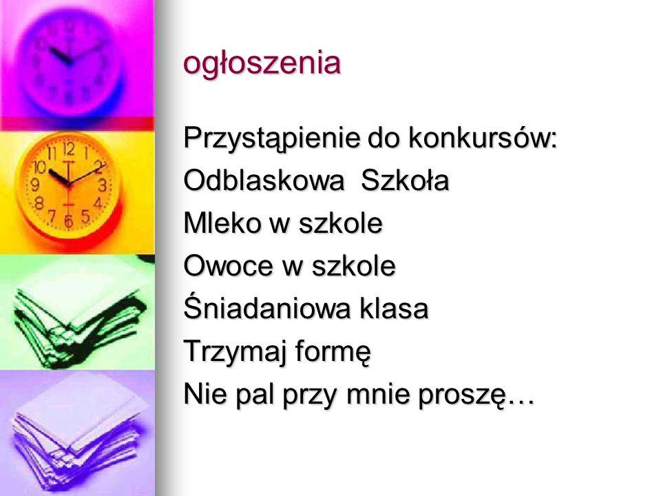 ogłoszenia Przystąpienie do konkurs ów: Odblaskowa Szkoła
