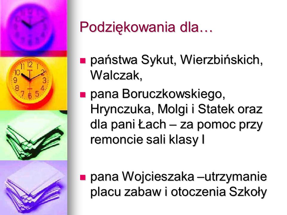 Podziękowania dla… państwa Sykut, Wierzbińskich, Walczak,