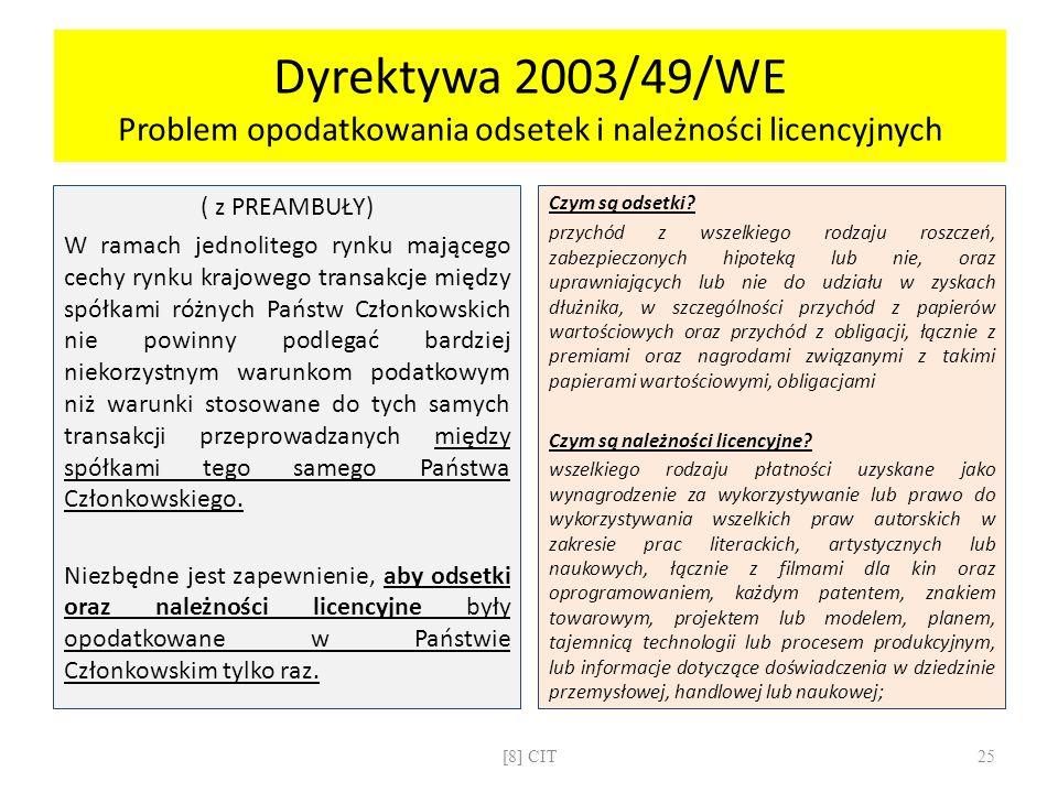 Dyrektywa 2003/49/WE Problem opodatkowania odsetek i należności licencyjnych