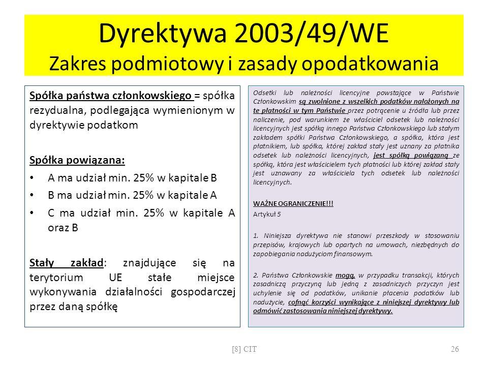 Dyrektywa 2003/49/WE Zakres podmiotowy i zasady opodatkowania