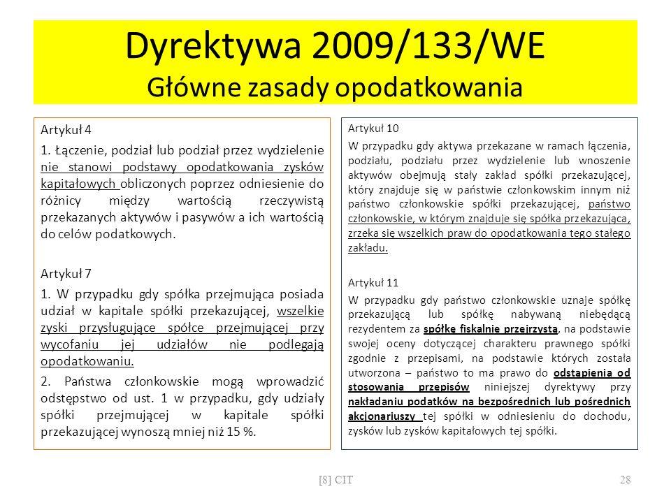 Dyrektywa 2009/133/WE Główne zasady opodatkowania