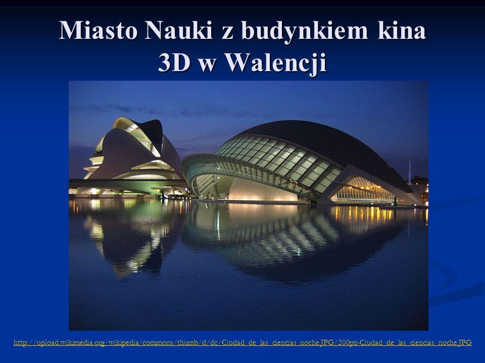Miasto Nauki z budynkiem kina 3D w Walencji