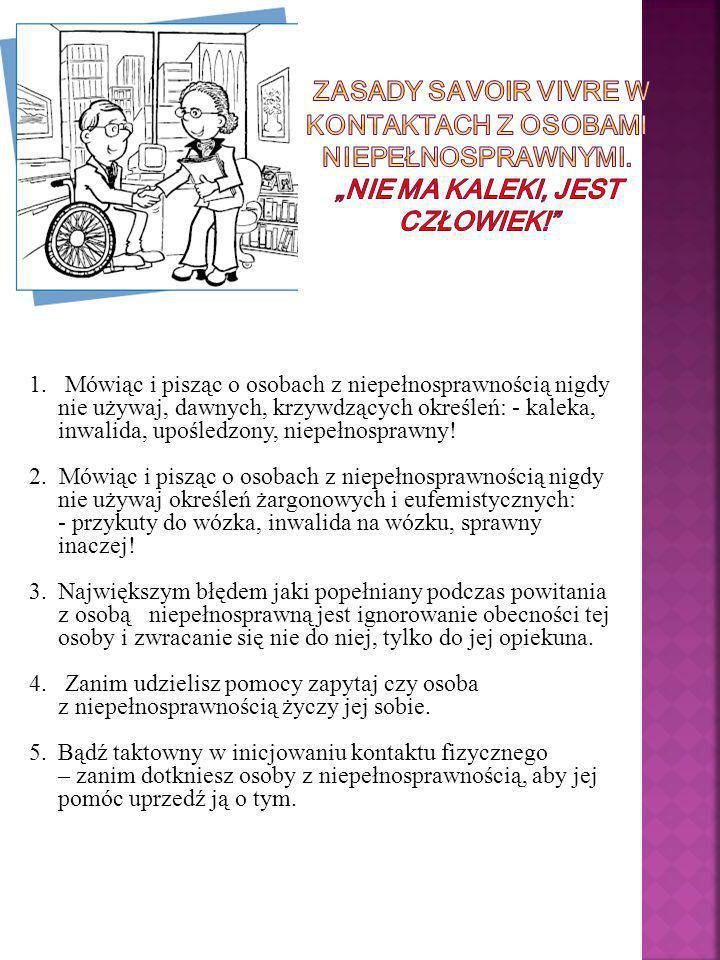 Zasady Savoir Vivre w kontaktach z osobami niepełnosprawnymi