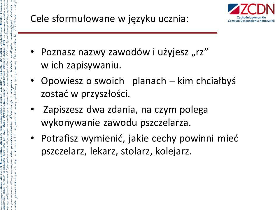 Cele sformułowane w języku ucznia: