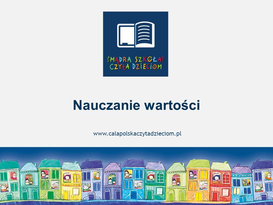 Nauczanie wartości www.calapolskaczytadzieciom.pl