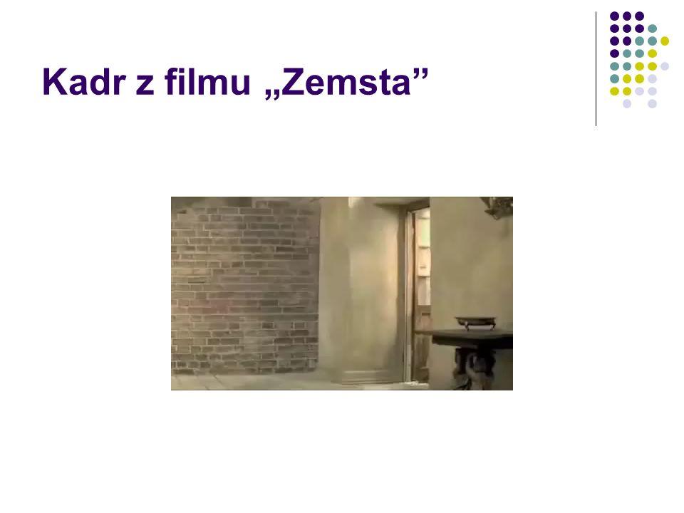 """Kadr z filmu """"Zemsta"""
