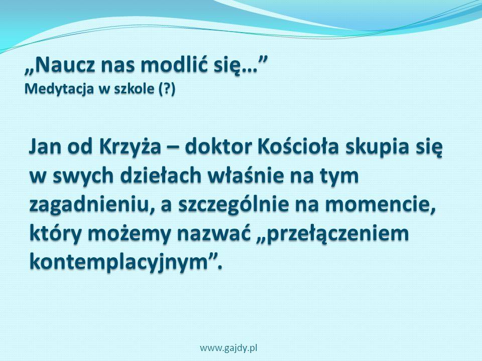 """""""Naucz nas modlić się… Medytacja w szkole ( )"""