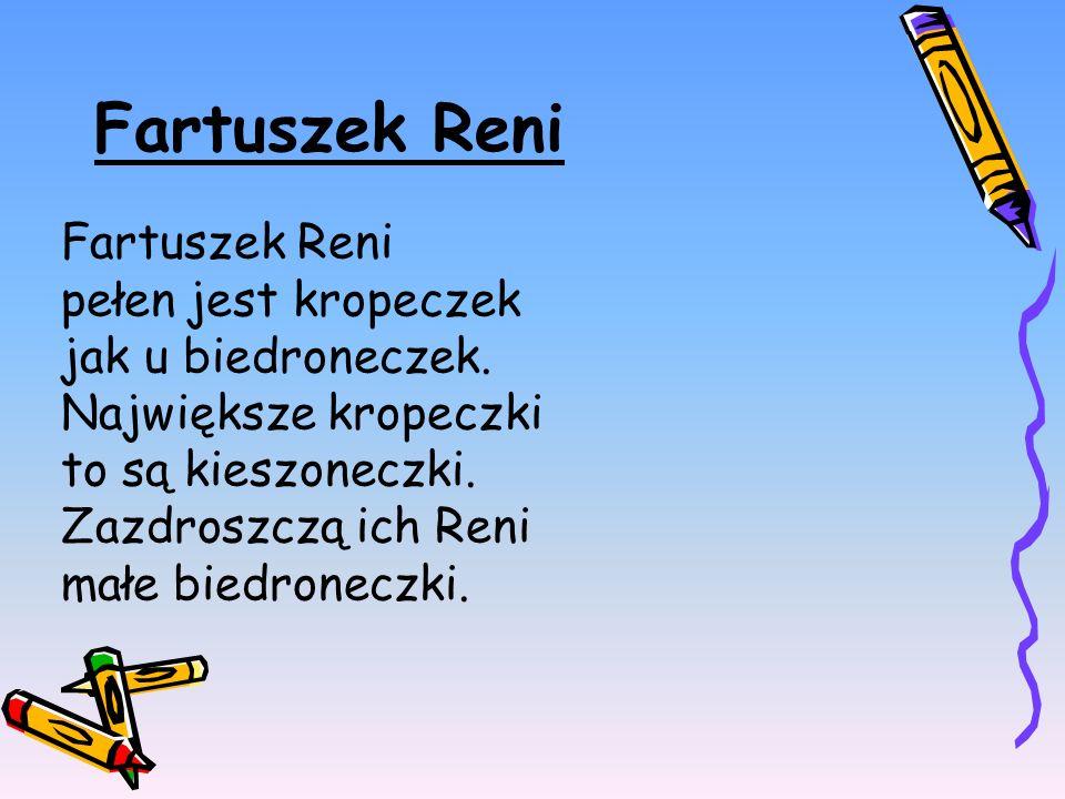 Fartuszek Reni Fartuszek Reni pełen jest kropeczek jak u biedroneczek.