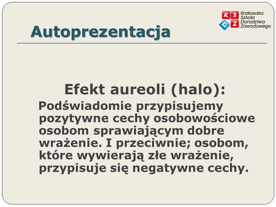 Autoprezentacja Efekt aureoli (halo):