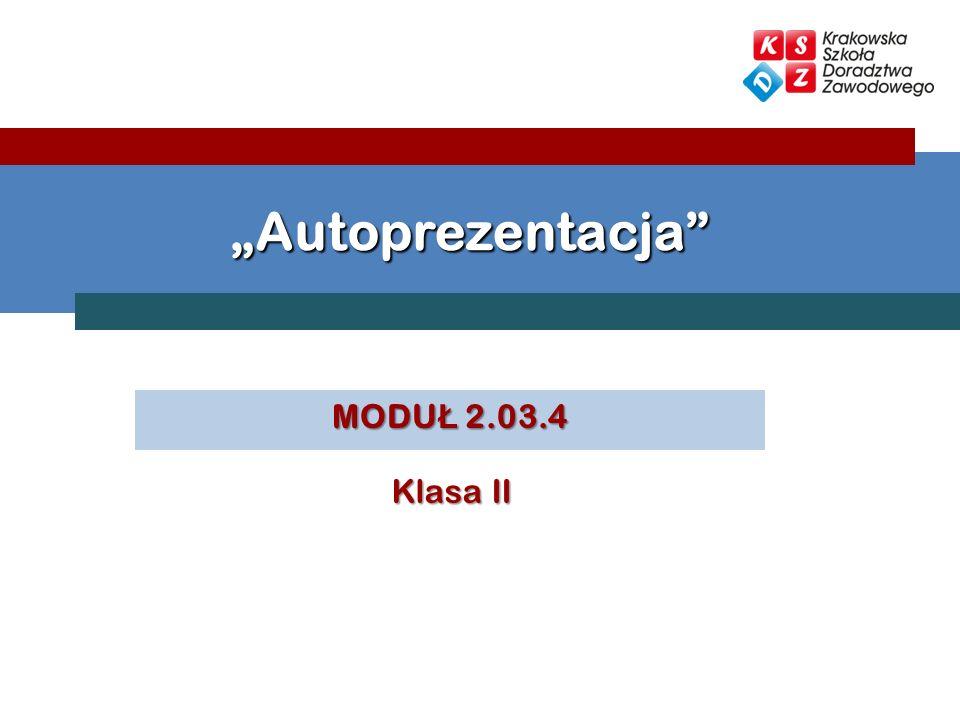 """""""Autoprezentacja MODUŁ 2.03.4 Klasa II"""