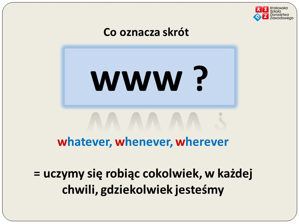 www www whatever, whenever, wherever