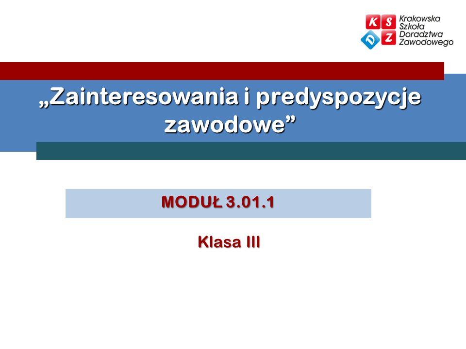 """""""Zainteresowania i predyspozycje zawodowe"""