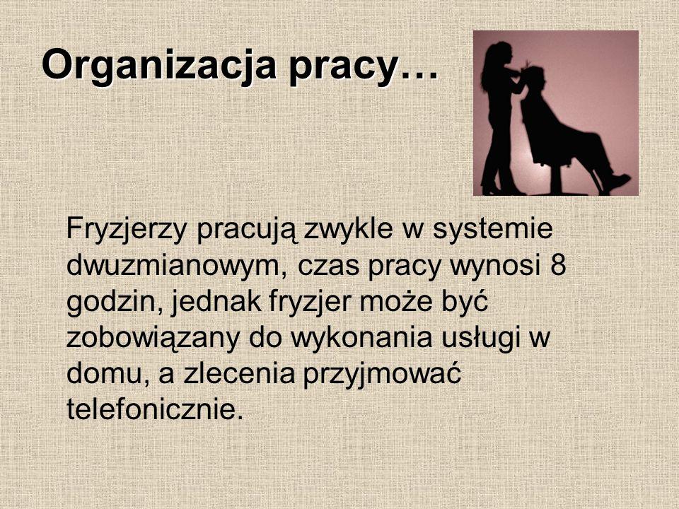 Organizacja pracy…