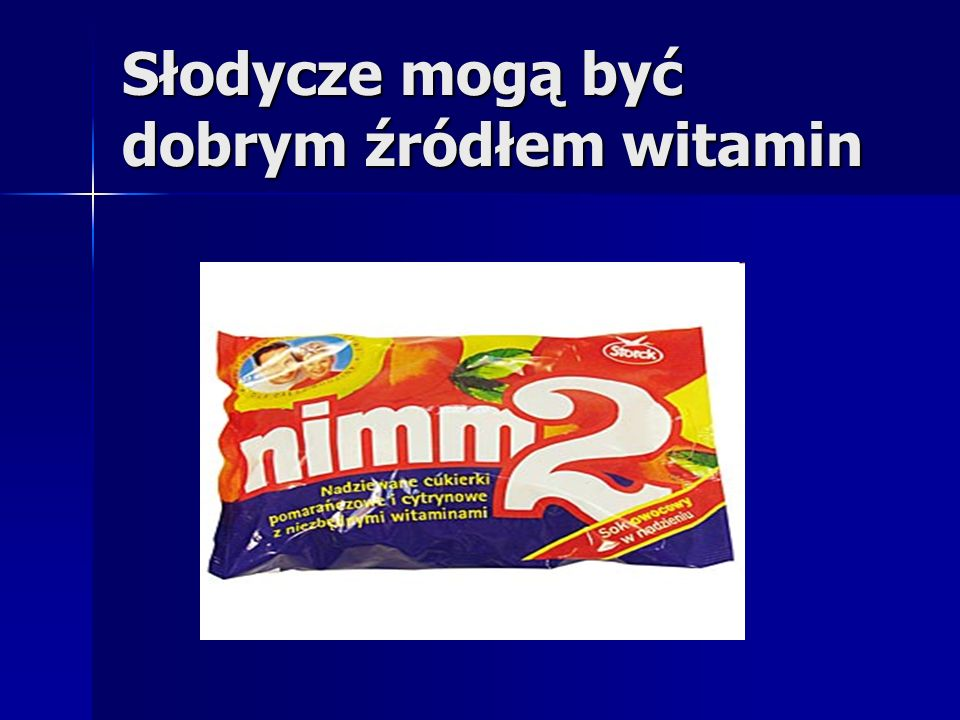 Słodycze mogą być dobrym źródłem witamin