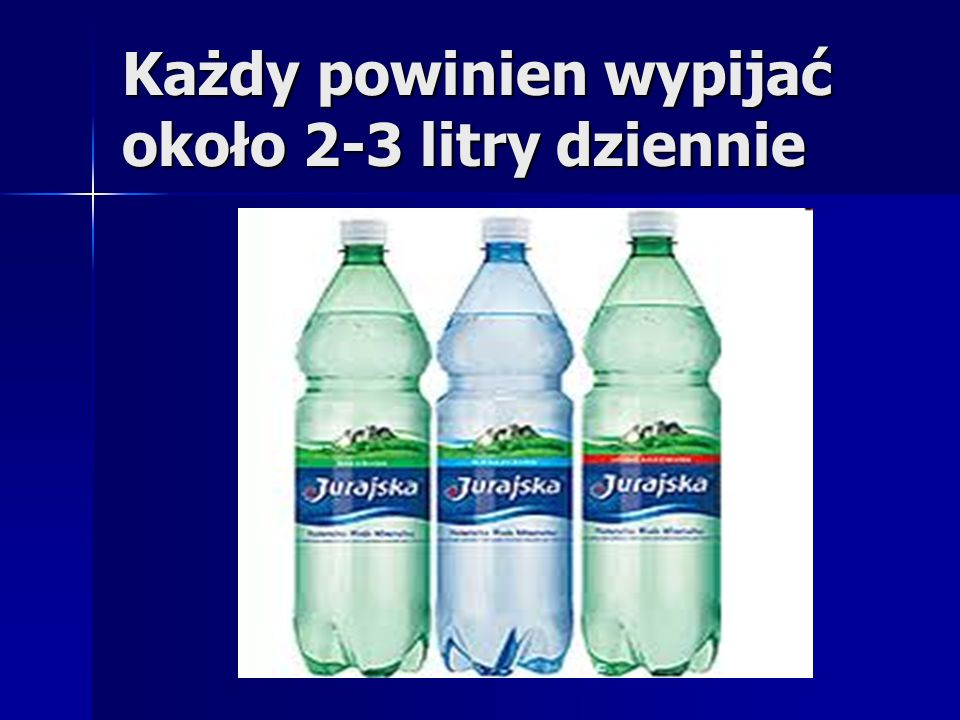 Każdy powinien wypijać około 2-3 litry dziennie