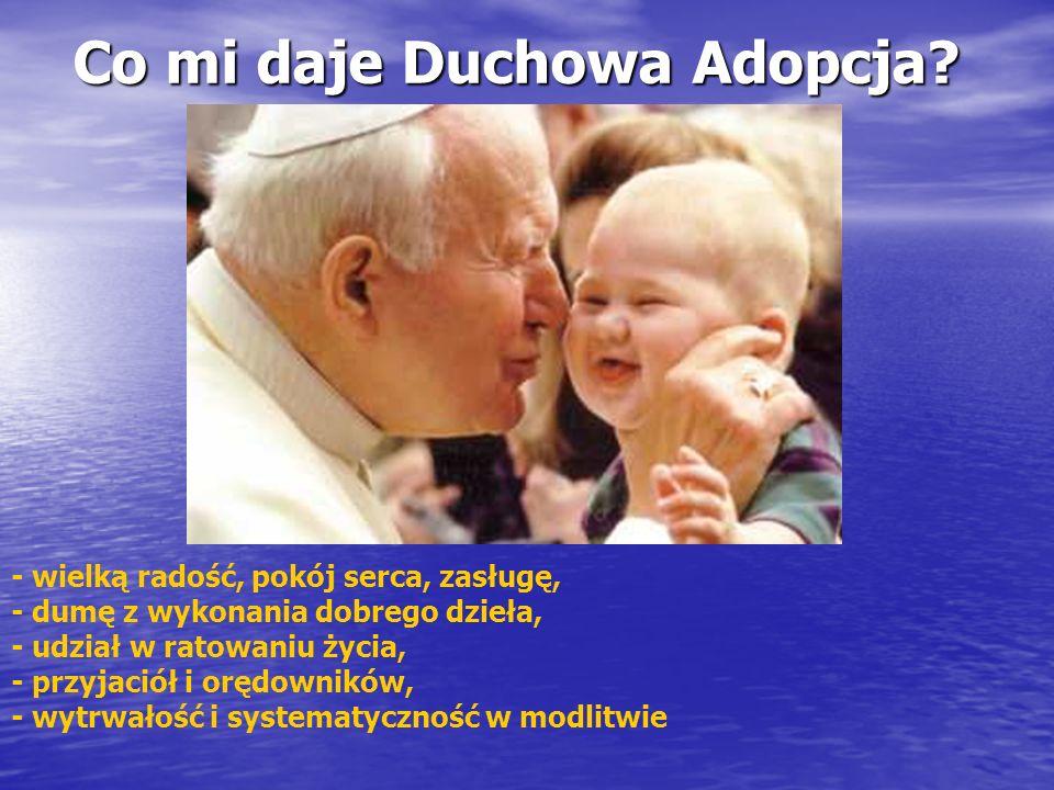 Co mi daje Duchowa Adopcja