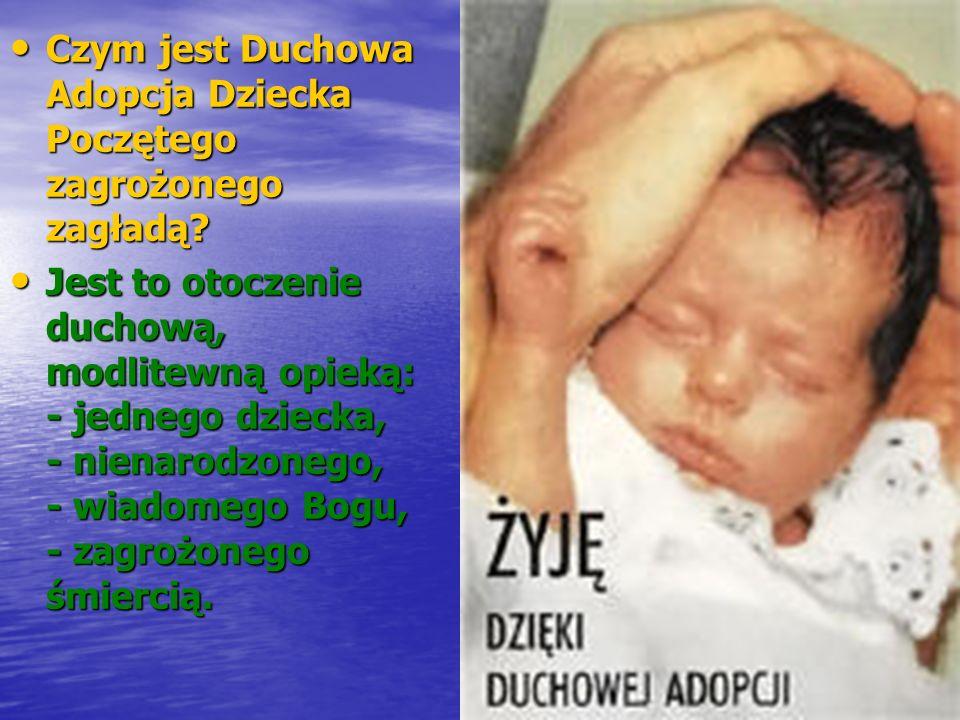 Czym jest Duchowa Adopcja Dziecka Poczętego zagrożonego zagładą