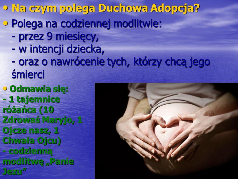 Na czym polega Duchowa Adopcja
