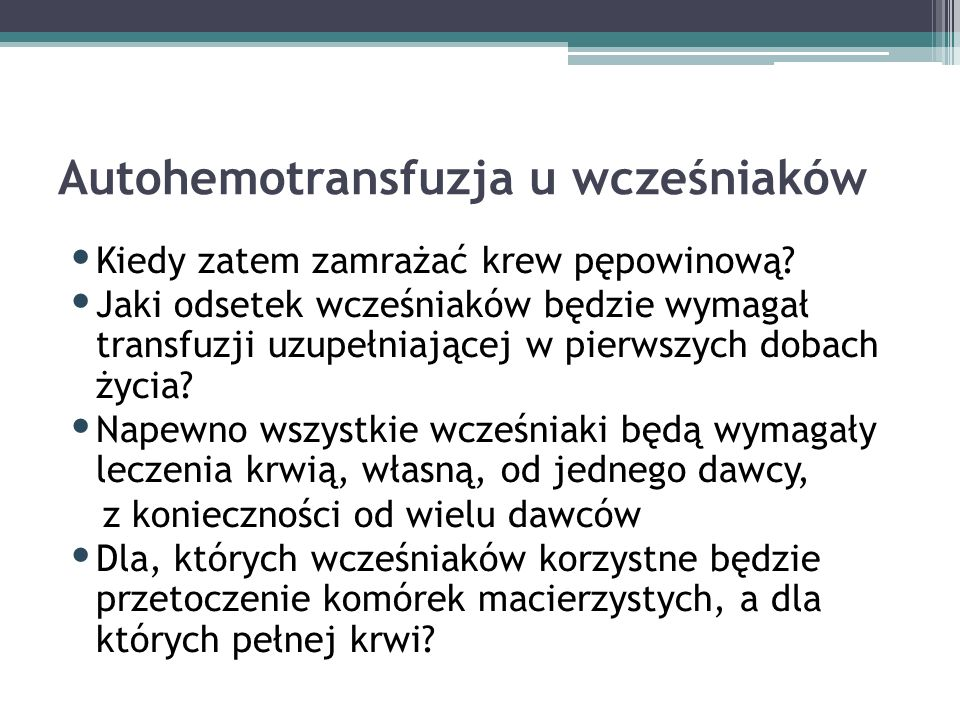 Autohemotransfuzja u wcześniaków