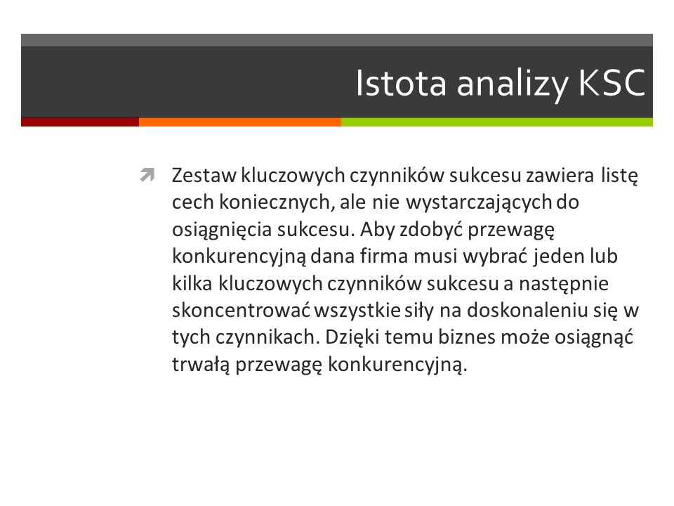 Istota analizy KSC