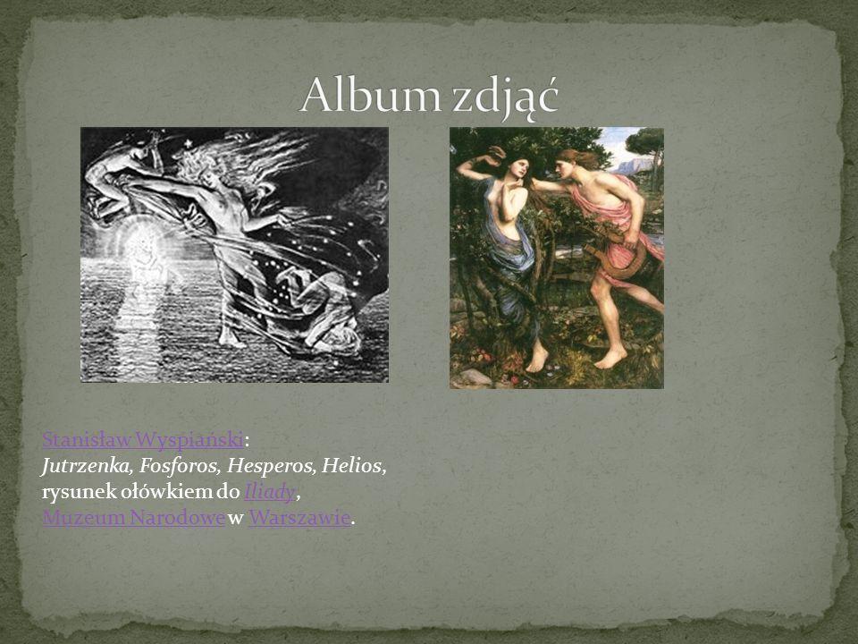Album zdjąć Stanisław Wyspiański: Jutrzenka, Fosforos, Hesperos, Helios, rysunek ołówkiem do Iliady, Muzeum Narodowe w Warszawie.