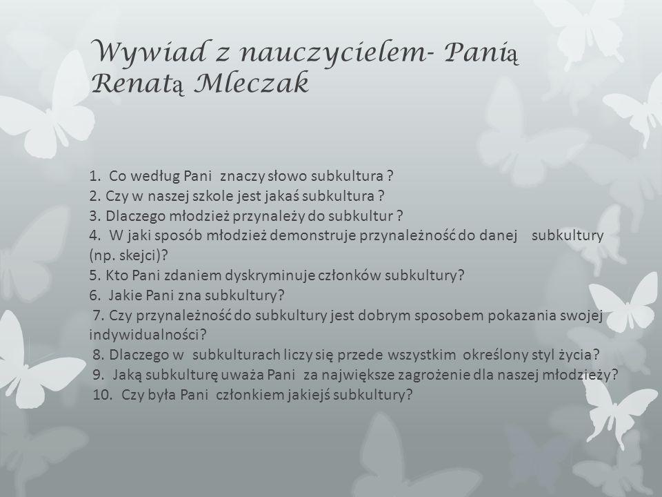Wywiad z nauczycielem- Panią Renatą Mleczak 1