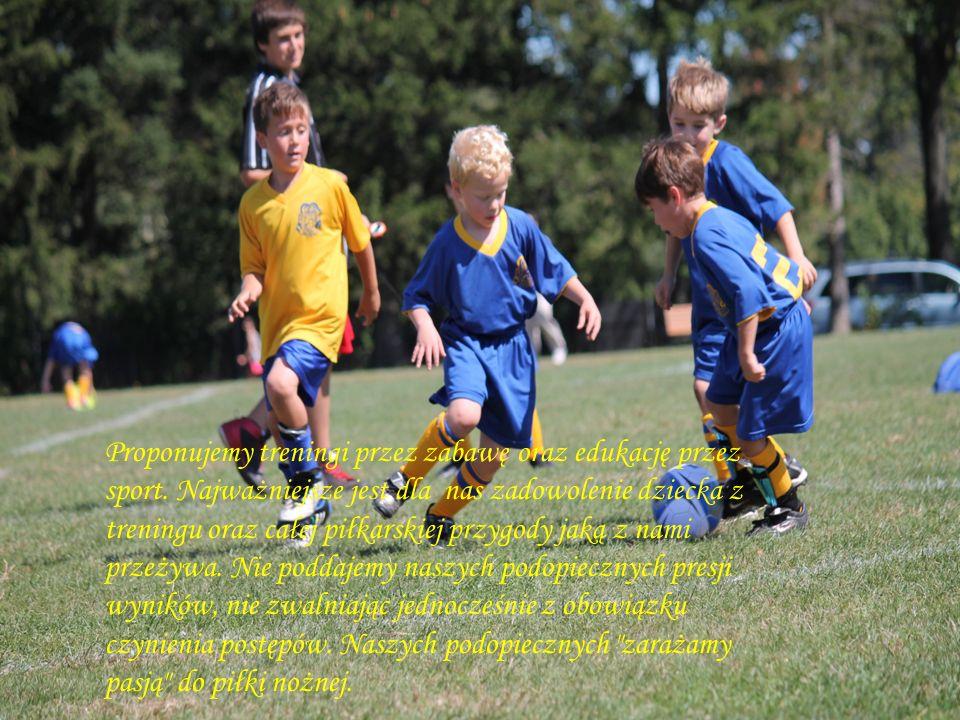 Proponujemy treningi przez zabawę oraz edukację przez sport