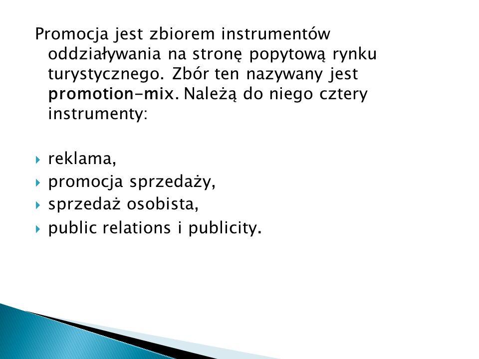 Promocja jest zbiorem instrumentów oddziaływania na stronę popytową rynku turystycznego. Zbór ten nazywany jest promotion-mix. Należą do niego cztery instrumenty: