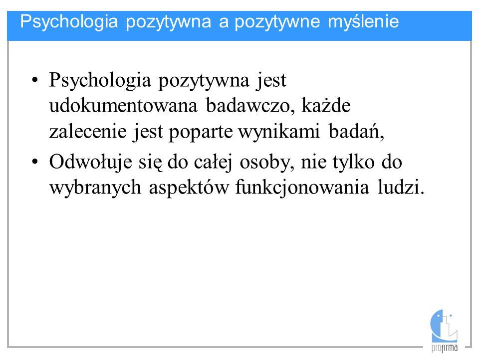 Psychologia pozytywna a pozytywne myślenie