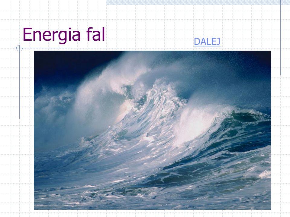 Energia fal DALEJ